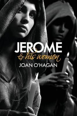 Jerome and His Women by Joan O'Hagan