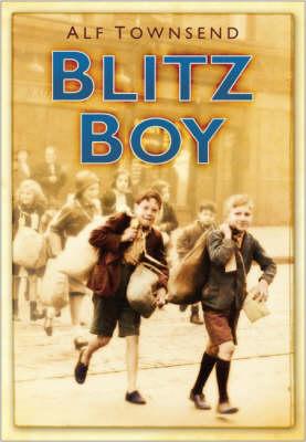 Blitz Boy by Alf Townsend