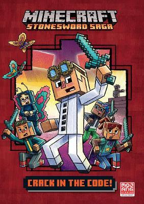 Minecraft: Crack in the Code! (Stonesword Saga #1) book