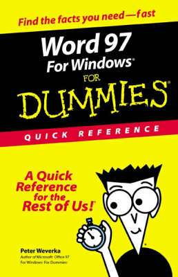 Word 97 for Windows for Dummies Quick Reference by Peter Weverka