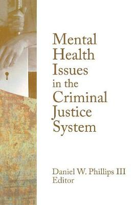 Mental Health Issues in the Criminal Justice System book