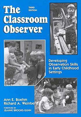 The Classroom Observer by Ann E. Boehm