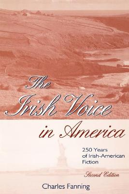 Irish Voice in America by Charles Fanning