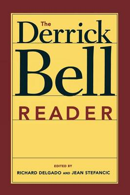Derrick Bell Reader by Richard Delgado