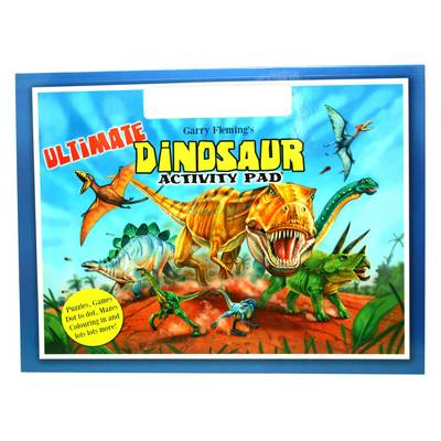 Garry Fleming's Ultimate Dinosaur Activity Pad by Garry Fleming