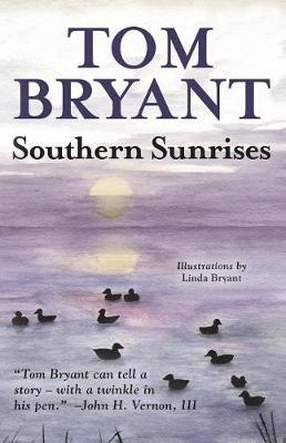 Southern Sunrises by Tom Bryant