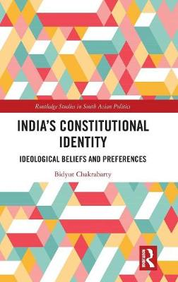 India's Constitutional Identity: ideological beliefs and preferences book