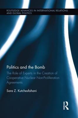 Politics and the Bomb by Sara Z. Kutchesfahani