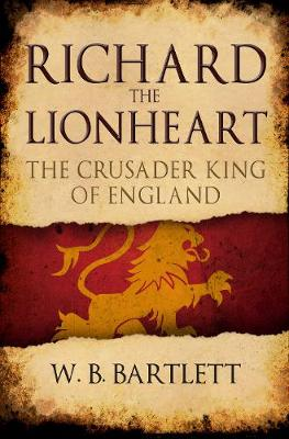 Richard the Lionheart by W. B. Bartlett