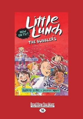 The Bubblers: Little Lunch series by Danny Katz