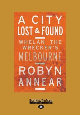 A City Lost & Found by Robyn Annear