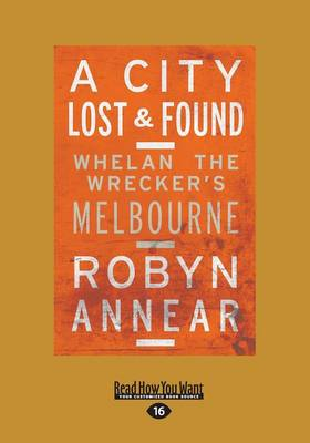 A City Lost & Found by Robyn Annear