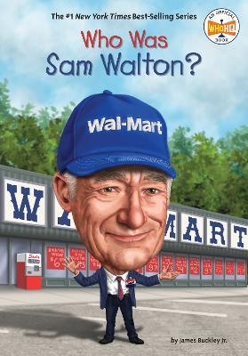 Who Was Sam Walton? book