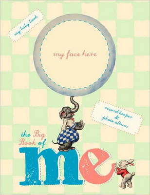 Big Book of Me: Record Keeper and Photo Album by Alice Wong