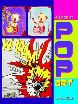 A Look at Pop Art by Keli Sipperley