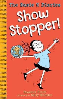 Show Stopper! the Susie K Diaries by Sally Heinrich