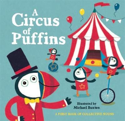 A Circus of Puffins by Michael Buxton
