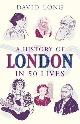 History of London in 50 Lives book