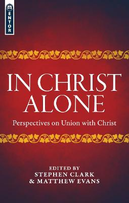 In Christ Alone by Matthew Evans