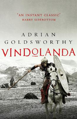 Vindolanda by Adrian Goldsworthy