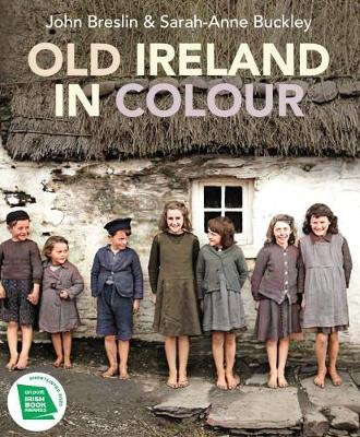 Old Ireland in Colour by John Breslin