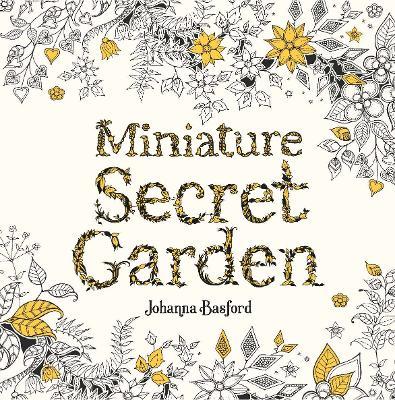 Miniature Secret Garden by Johanna Basford
