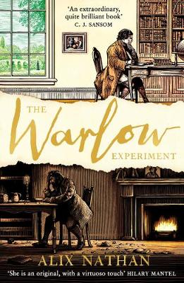 The Warlow Experiment by Alix Nathan