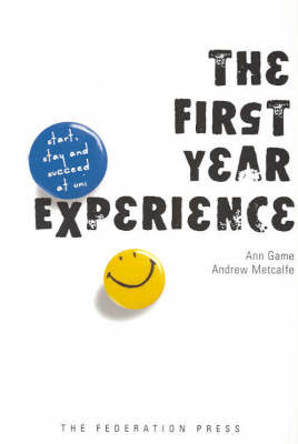 First Year Experience by Ann Game