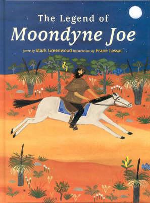 Moondyne Joe by Mark Greenwood