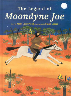 Moondyne Joe by Mark Greenwood