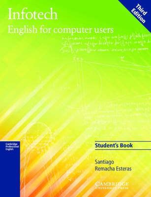 Infotech Student's Book Klett Edition: English for Computer Users by Santiago Remacha Esteras