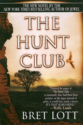 Hunt Club by Bret Lott