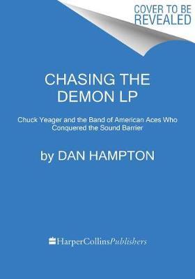 Chasing the Demon by Dan Hampton