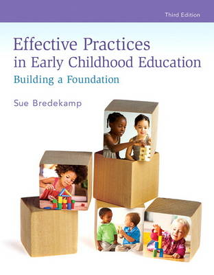 Effective Practices in Early Childhood Education by Sue Bredekamp