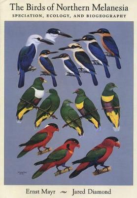 Birds of Northern Melanesia by Ernst Mayr