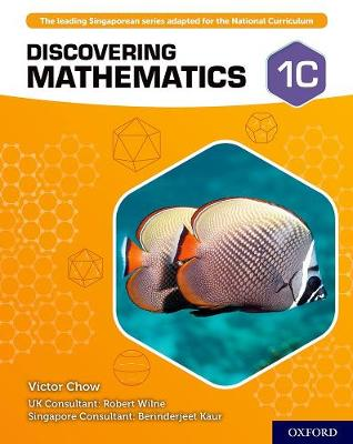 Discovering Mathematics: Student Book 1C by Victor Chow