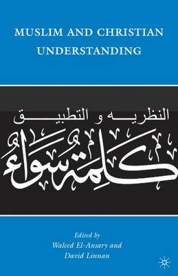 Muslim and Christian Understanding book