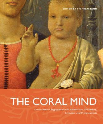 The Coral Mind by Stephen Bann