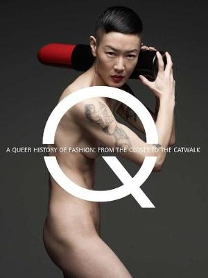 Queer History of Fashion by Valerie Steele