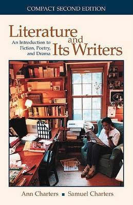 Literature and Its Writers by Ann Charters