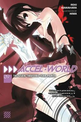 Accel World, Vol. 9 (light novel) by Reki Kawahara