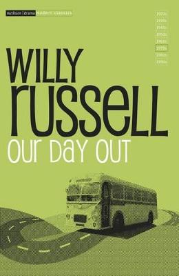 """Our Day Out"" by Willy Russell"