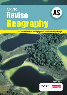 Revise AS Geography OCR by Chris Martin