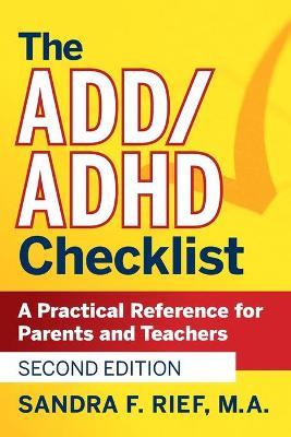 The Add/ADHD Checklist by Sandra F. Rief