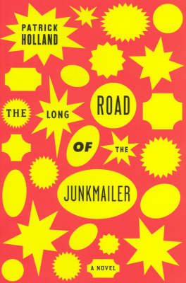 The Long Road of the Junkmailer by Patrick Holland