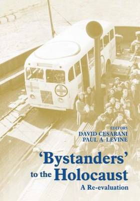 Bystanders to the Holocaust: A Re-evaluation book