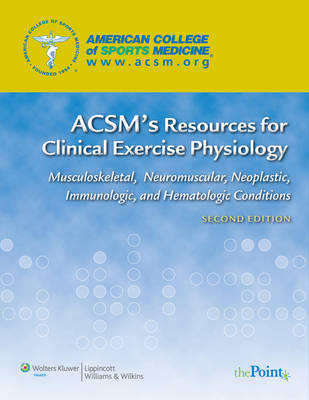 ACSM's Resources for Clinical Exercise Physiology by American College of Sports Medicine