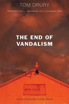 End of Vandalism by Tom Drury