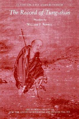 The Record Of Tung-Shan- by William F. Powell