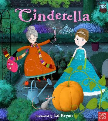 Fairy Tales: Cinderella by Nosy Crow